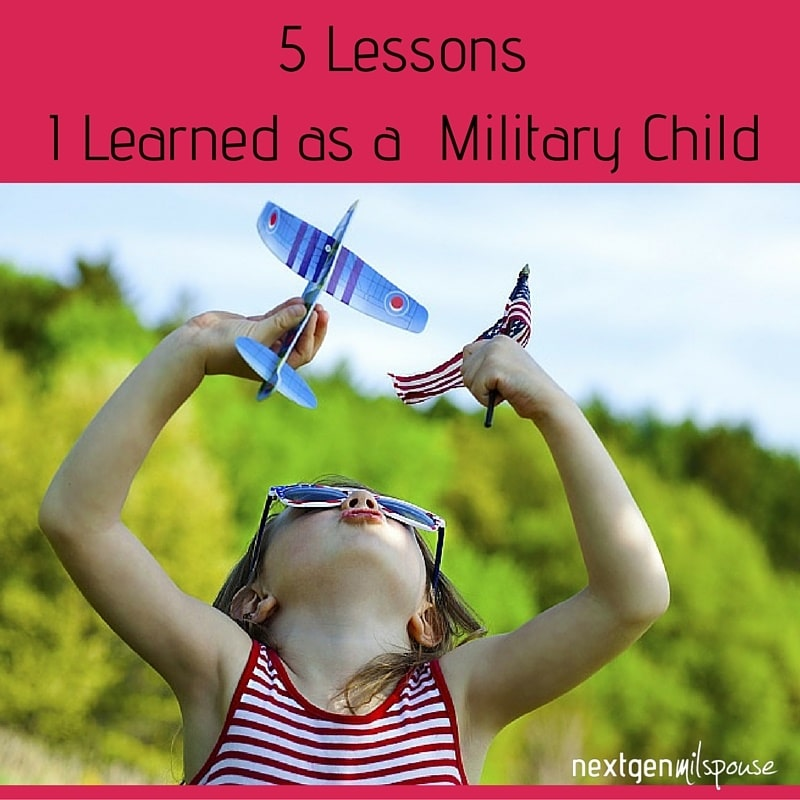 5 Lessons I Learned as a Military Child