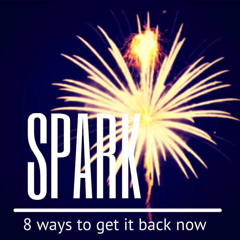 How to get that love spark back 2014