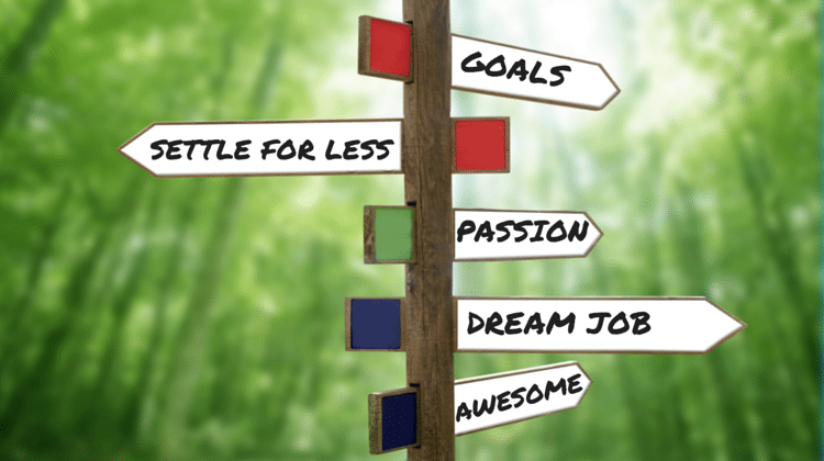 Is Your Less Than Perfect Job Leading to Your Dream Job?