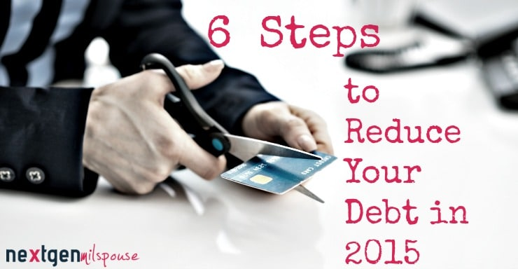 6 Steps to Reduce Your Credit Card Debt in 2015