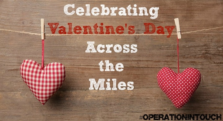 How to Celebrate Valentine's Day During a Deployment