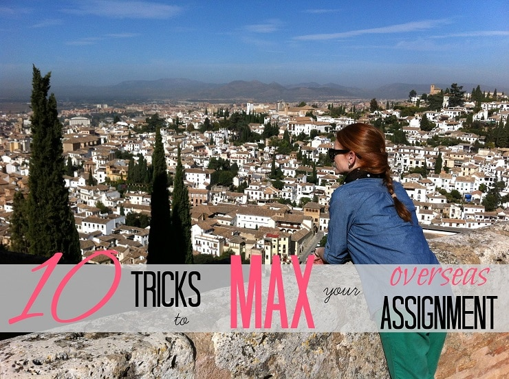 10 Tricks to Max Your Overseas Assignment