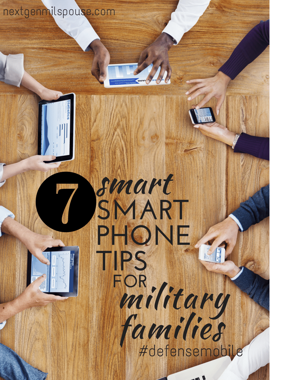 7 Smart Smart Phone Tips for Military Families