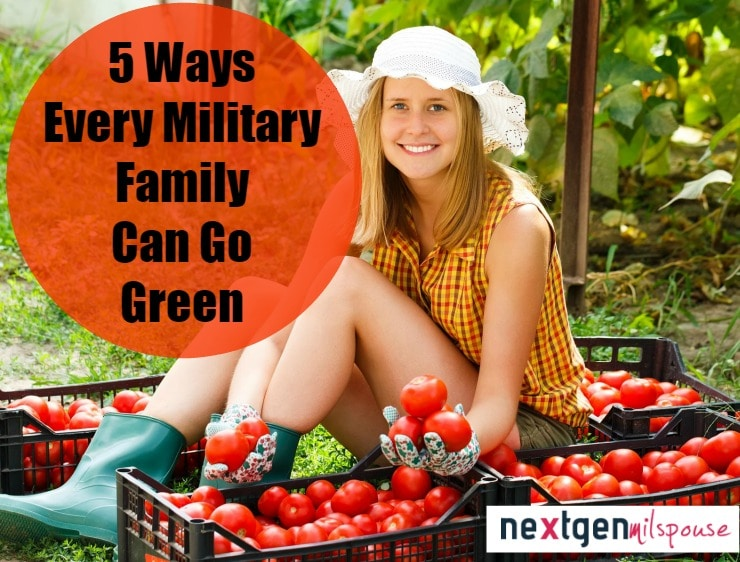 5 Ways Every Military Family Can Go Green