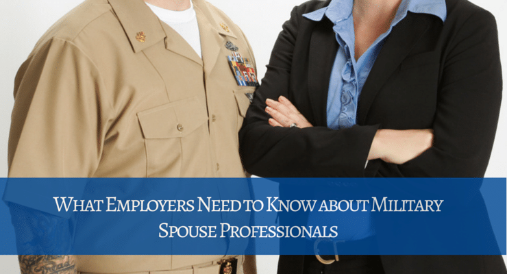 5 Things Employers Need to Know about Military Spouses
