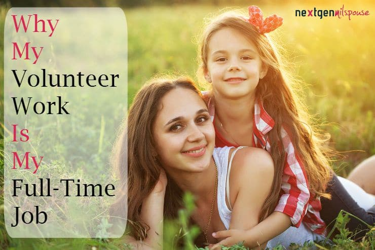 Why One MilSpouse Is Choosing to Volunteer Rather Than Work Right Now