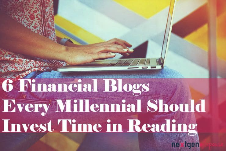 6 Financial Blogs Every Millennial Should Invest Time in Reading