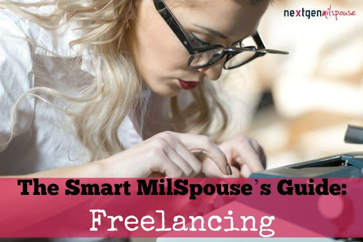 The Smart MilSpouse's Short Guide to Freelancing