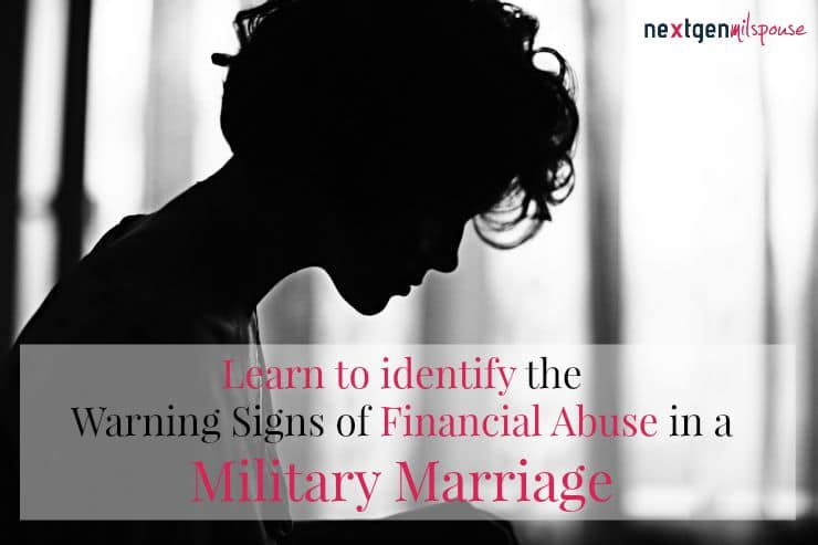 Warning Signs of Financial Abuse in a Military Marriage
