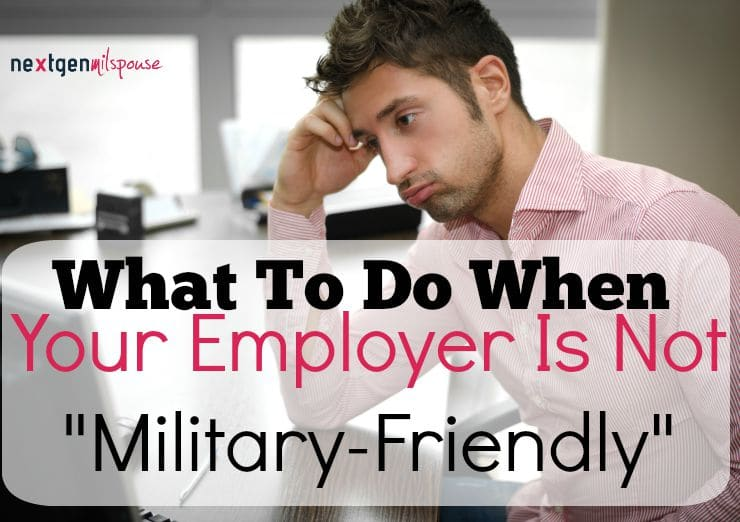"When Your Employer Is Not ""Military-Friendly"""