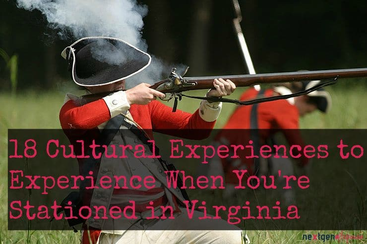 18 Cultural Experiences for Military Families Stationed in Virginia
