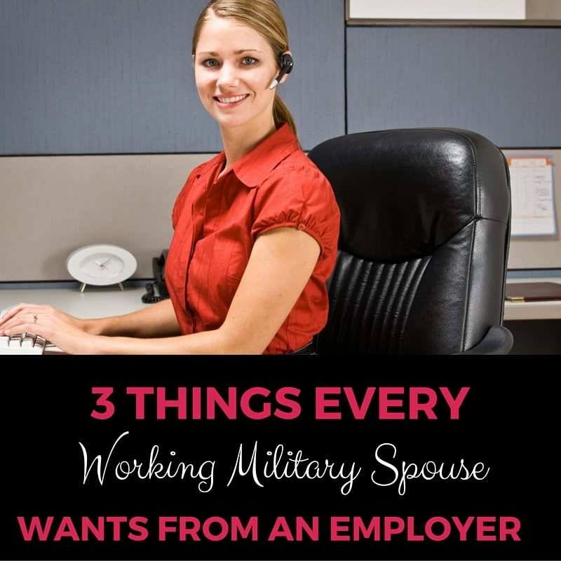 3 Things Every Working Military Spouse Wants from an Employer