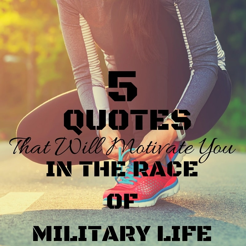 5 Running Quotes That Will Motivate Military Spouses in the Race of Military Life