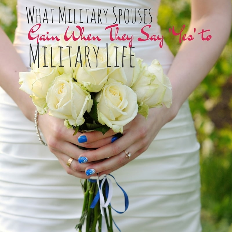Here are 3 things that you gain when you become a military spouse.