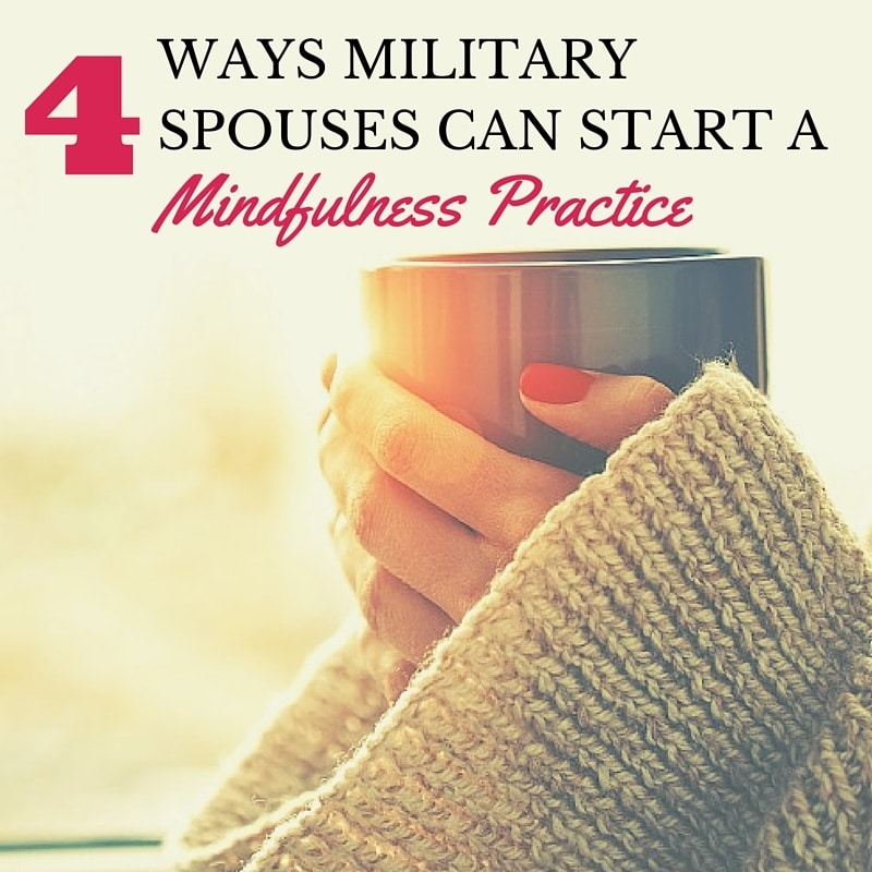 How Military Spouses Can Start a Mindfulness Practice