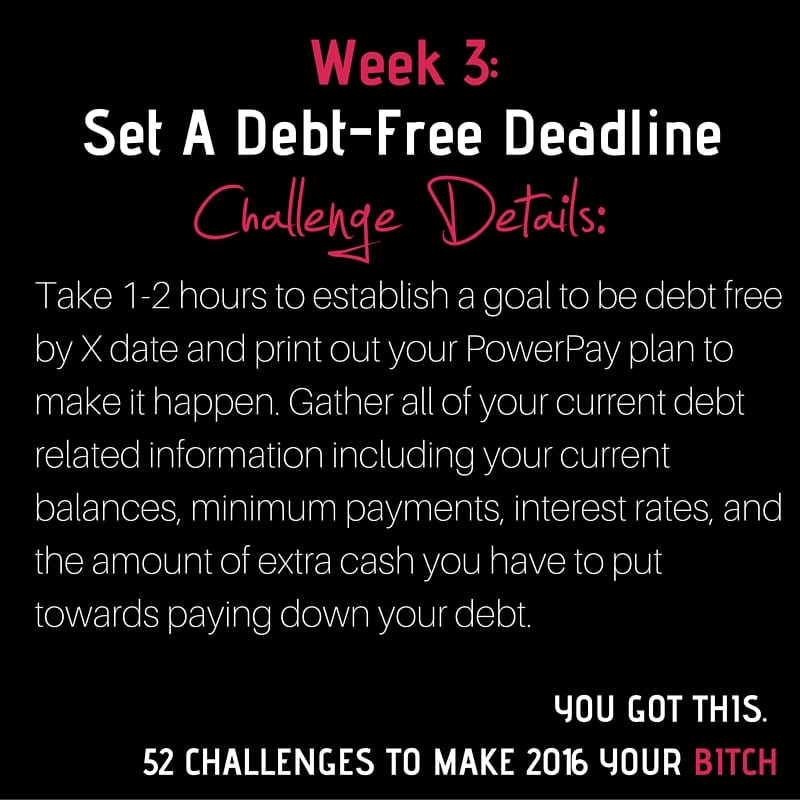 Week 3- Debt-Free Deadline