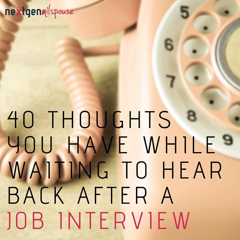 'They Hated Me' and Other Thoughts You Have When Waiting to Hear Back After a Job Interview