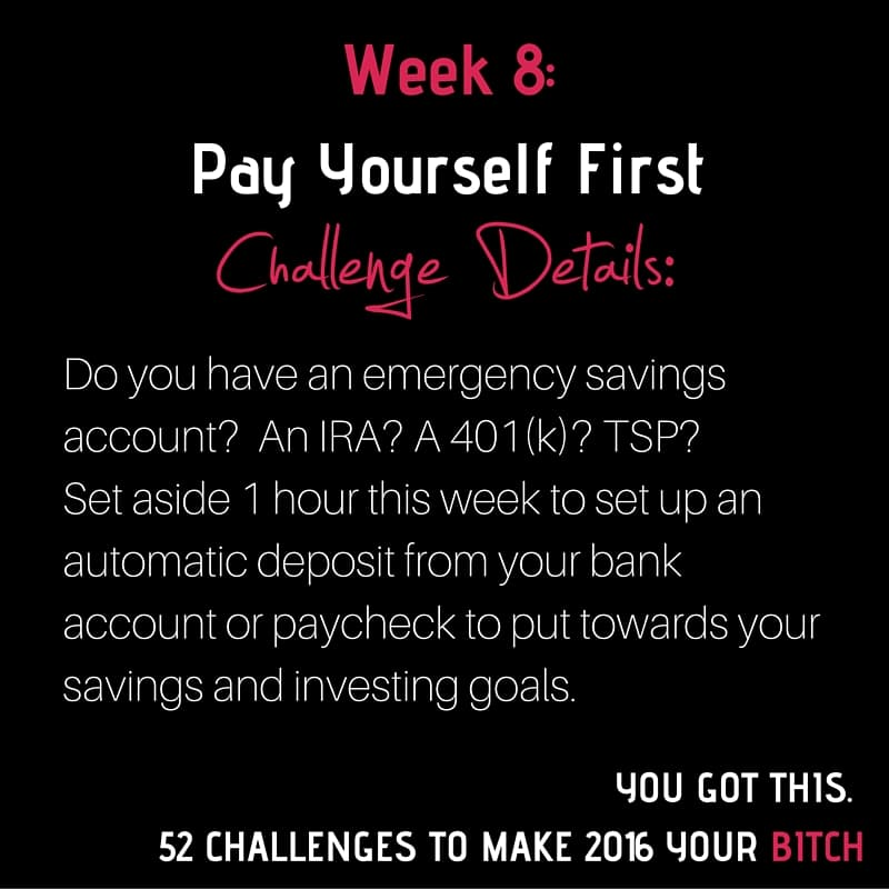 52 Goals Challenge Week 8: Pay Yourself First