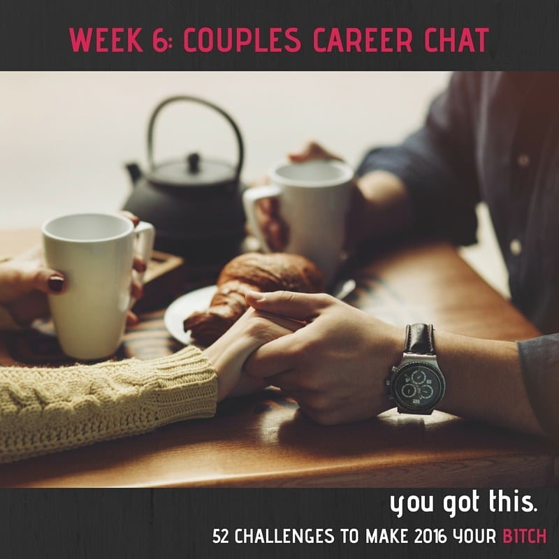 52 Challenges Week 6: Have a Career Chat with Your Spouse