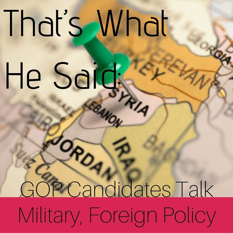GOP Candidates Talk Military, Foreign Policy