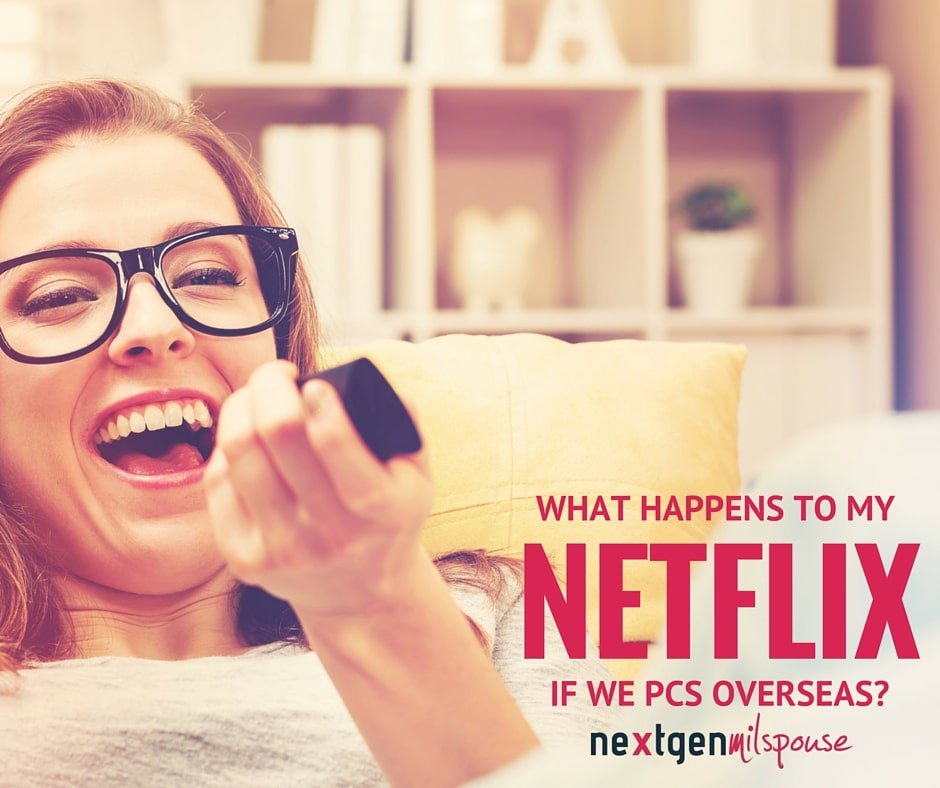 What Happens to My Netflix When We Move Overseas?