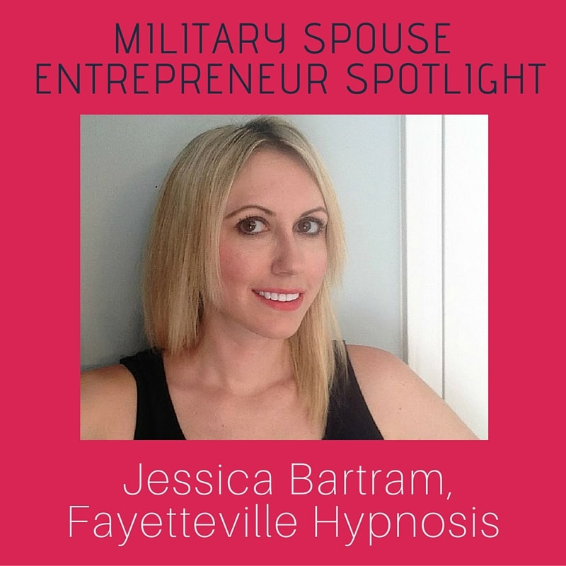 Military Spouse Entrpreneur Spotlight: Jessica Bartram of Fayetteville Hypnosis
