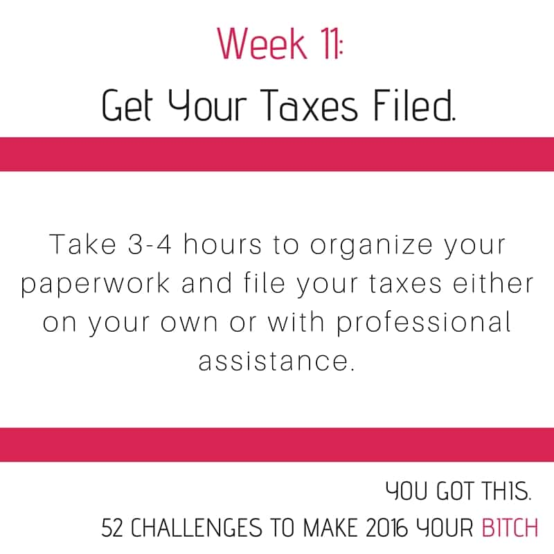 52 Goals Week 11: Get Yourself Organized and File Your Taxes