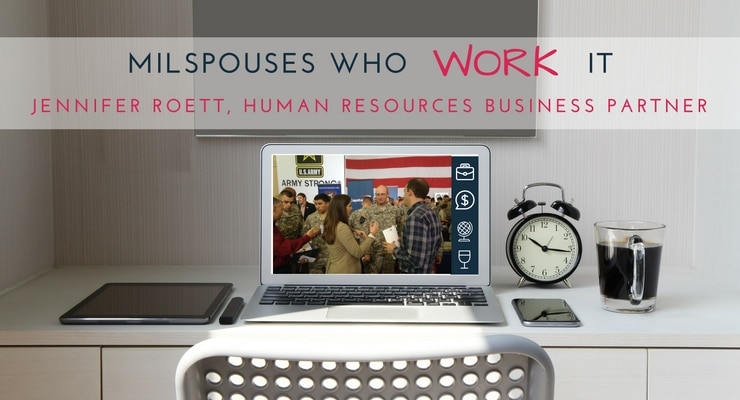 Military Spouses Who Work It: Jennifer Roett, Human Resources Business Partner at GE