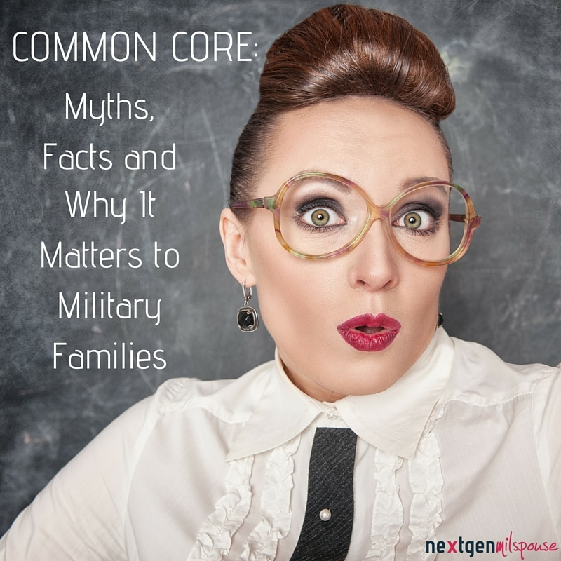 Common Core Myths, Facts and Why It Matters to Military Families