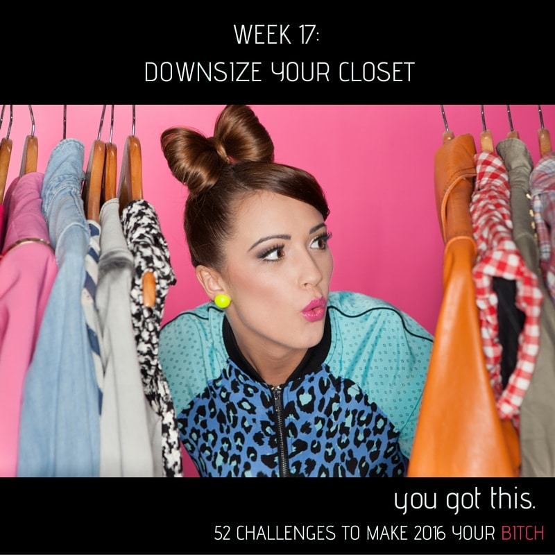 Pinnable WeeK 17 Downsize Your Closet