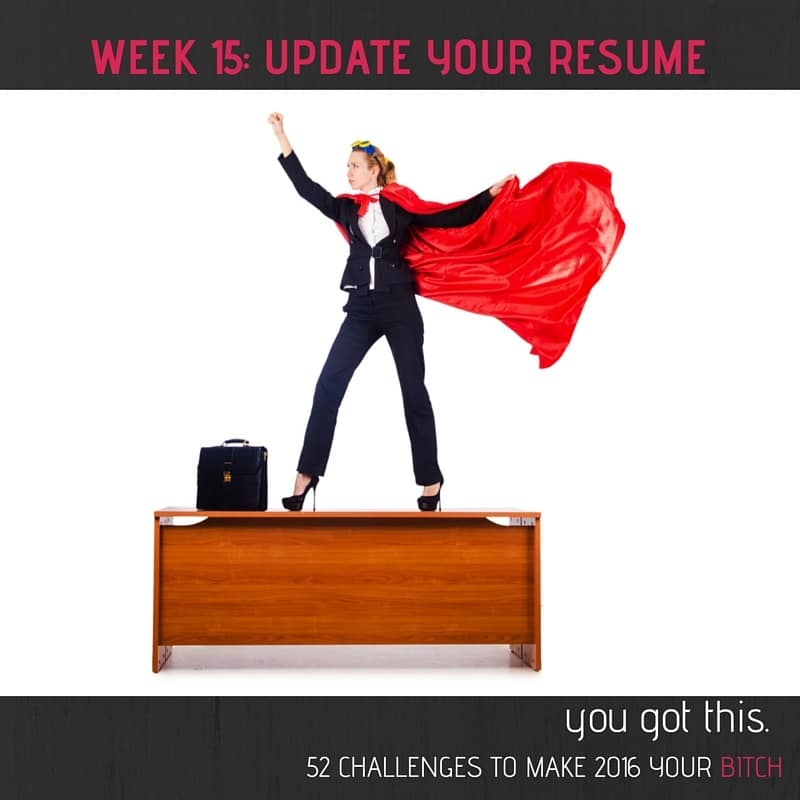 Week 15 Write a Super Awesome Resume