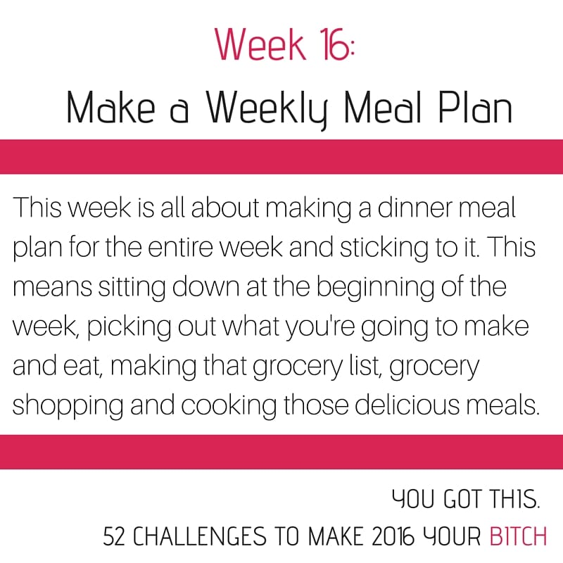 Week 16 Make a Meal Plan and Stick to It