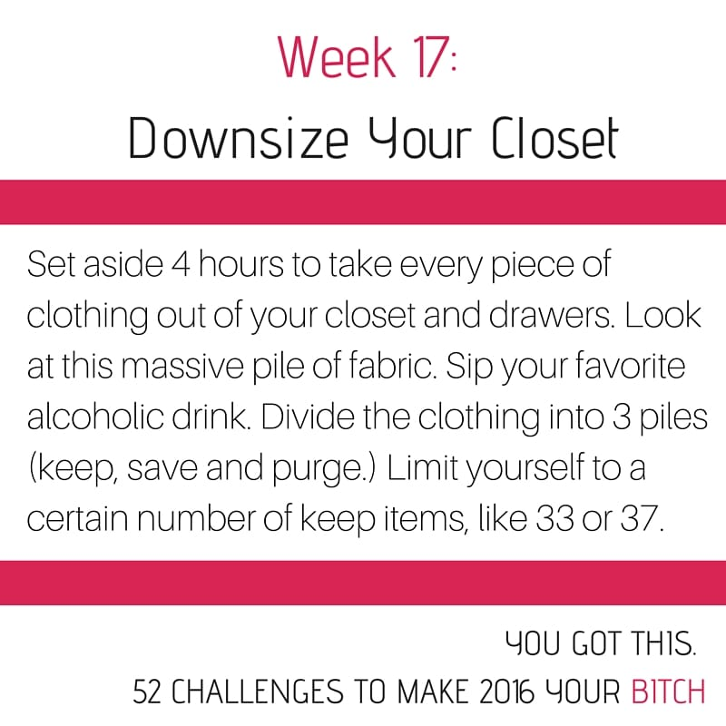 Week 17 Downsize Your Closet