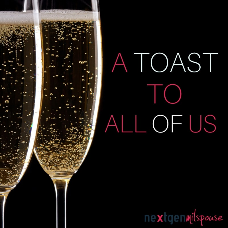 A Toast to All of Us Military Spouse Appreciation Day
