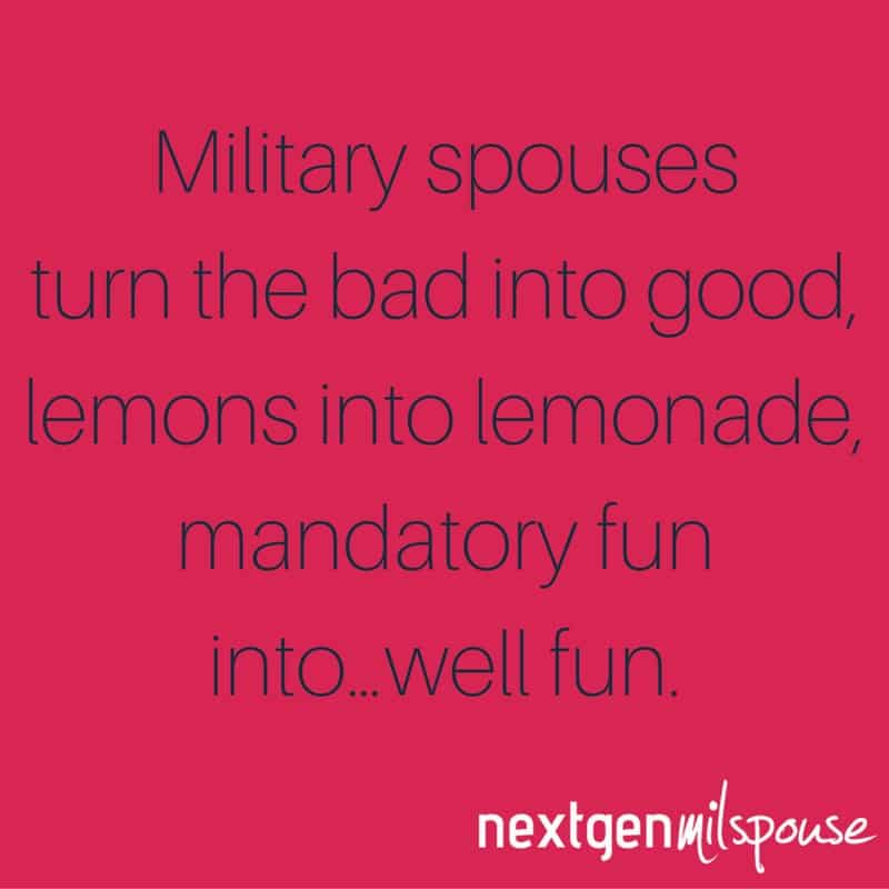 Military spouses naturally possess the attributes of a leader.