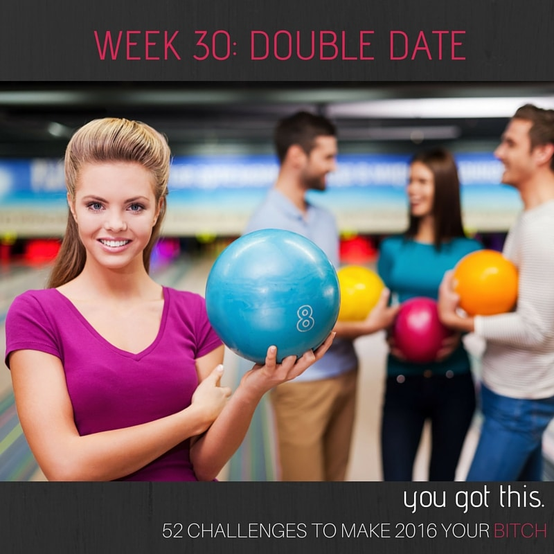 Week 30 Schedule a Double Date
