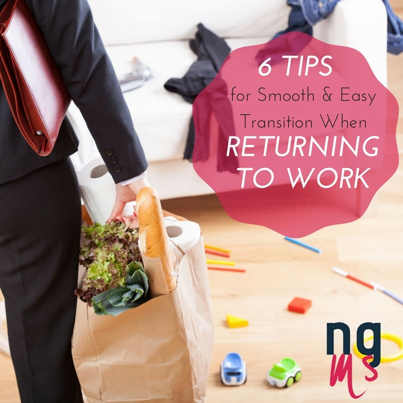 6 Tips for Smooth & Easy Transition When Returning to Work