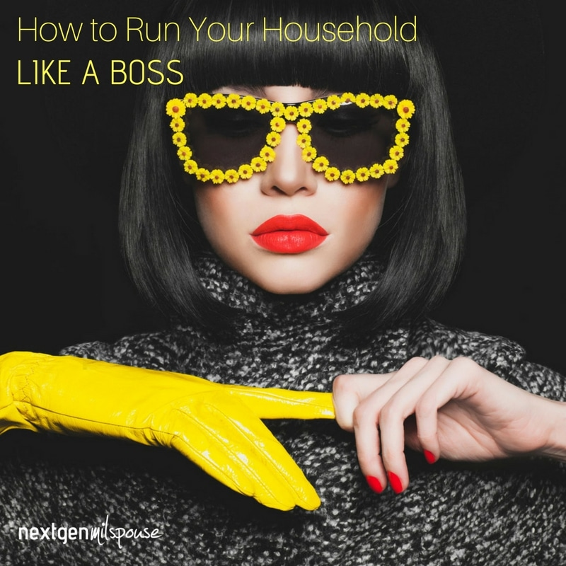 How to Run Your Household Like a Boss