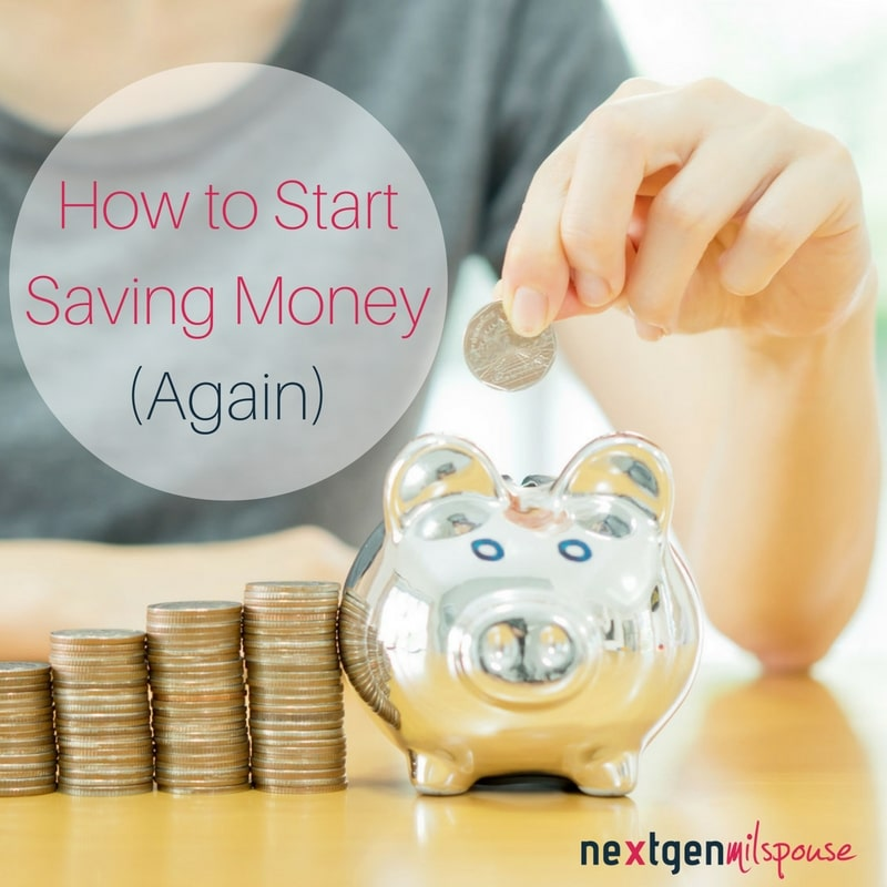 How to Start Saving Money (Again)