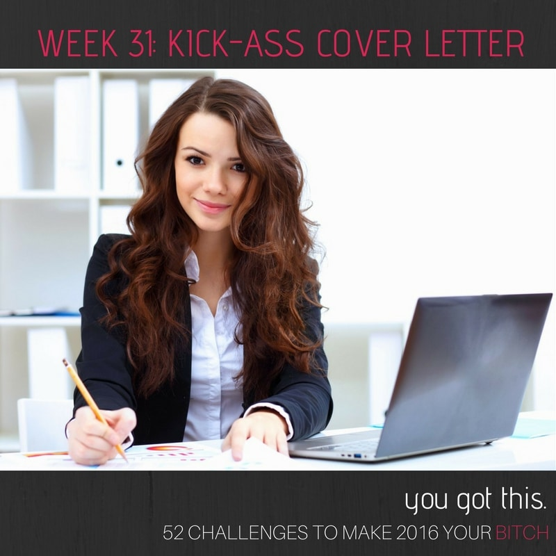52 Goals Week 31 Write a Great Cover Letter