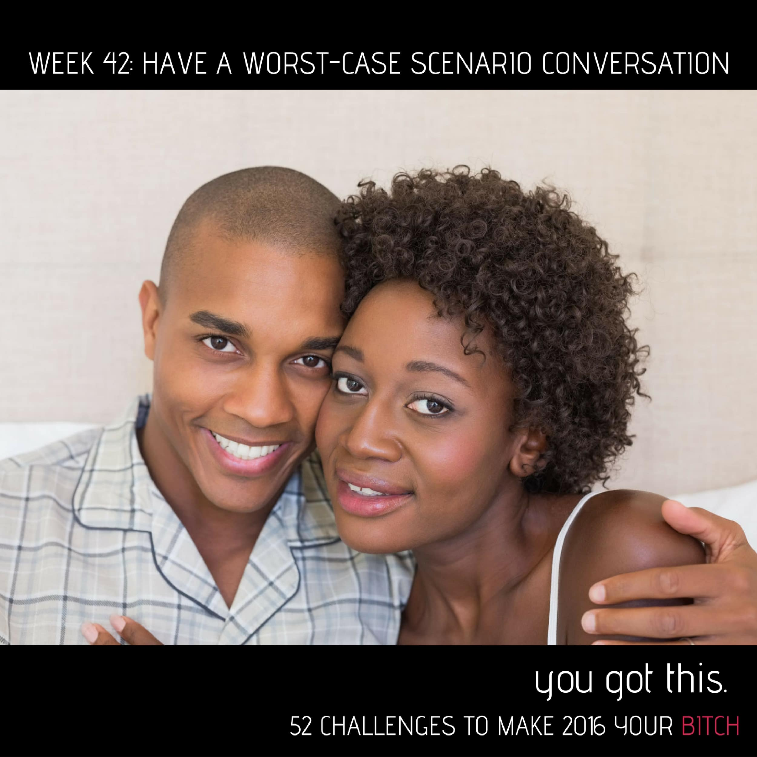 week-32-have-a-worst-case-scenario-conversation