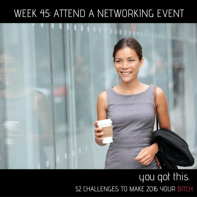 52 Goals Week 45: Attend a Networking Event
