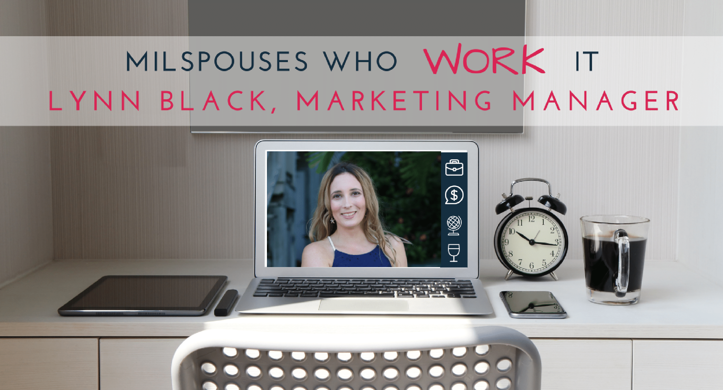 Military Spouses Who Work It: Lynn Black, Marketing Manager