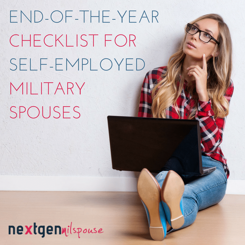 An End-of-the-Year Checklist for Self-Employed Military Spouses