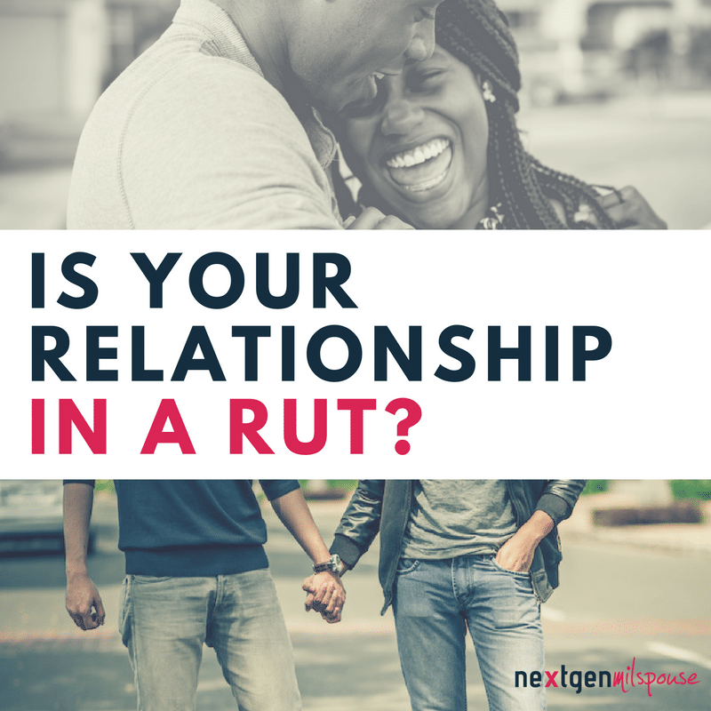 is-your-relationship-in-a-rut-or-in-a