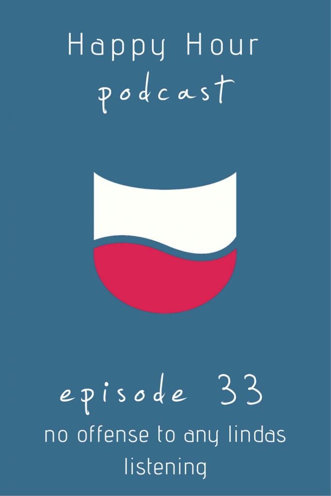 Ep 33- Happy Hour Podcast Pin