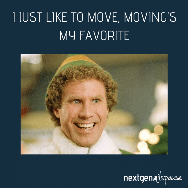 I like Moving, Moving's my favorite meme for military spouses