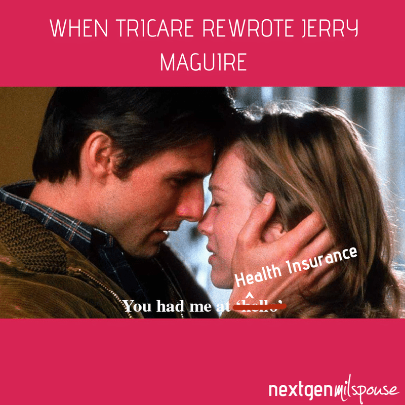 When Tricare rewrote Jerry Maguire meme for military spouses