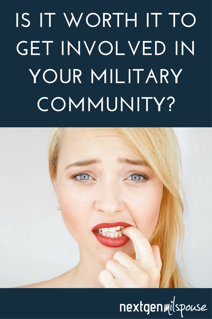 Is It Worth It To Get Involved In Your Military Community?