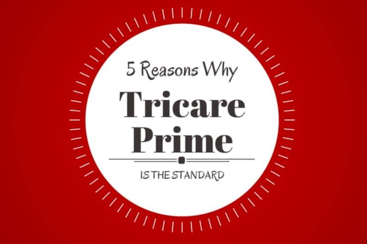 5 Reasons Why Tricare Prime Is The Standard Nextgen Milspouse